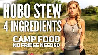 Hobo Stew 4 Ingredients Backpacking Food W/ Melissa Miller