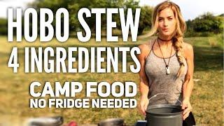 Hobo Stew In 4 Ingredients + Lake Water...