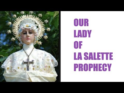 Our Lady of La Salette Prophecy Decoded