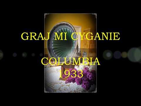 GRAJ MI CYGANIE- TANGO- CHÓR ERYANA & EMANUEL SCHLECHTER 1933!