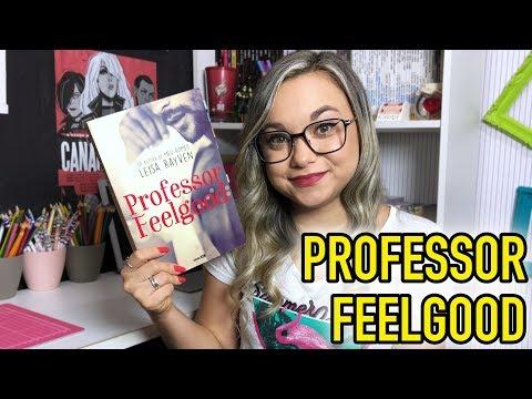 RESENHA PROFESSOR FEELGOOD | ED. GLOBO ALT