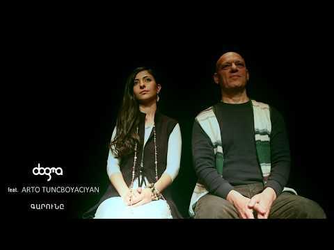 Dogma ft. Arto Tuncboyaciyan - Garun