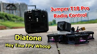 Hey Tina FPV Whoop FrSky D16 Protocol With Jumper T18 Radio