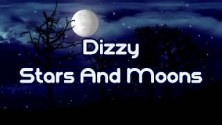 Dizzy   Stars And Moons [Lyrics On Screen]