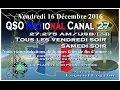 Vendredi 16 Décembre 2016 QSO National du canal 27
