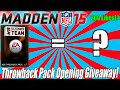 Throwback Pack Opening Giveaway | Madden 15 Ultimate Team | Throwback Thursdays Ep. 1 | 200 Likes!?