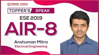 UPSC ESE 2019 Result | Anshuman Mitra (EE, AIR-8) | IES 2019 Topper