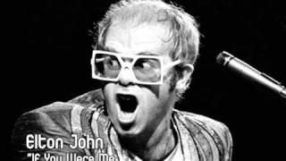 Elton John - If you were me