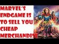 Marvel's endgame is to sell you cheap Merchandise