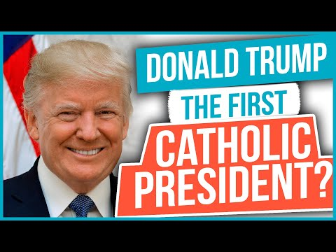 Donald Trump: The First Catholic President?