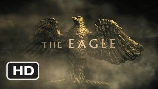 The Eagle Official Trailer #1 - (2011) HD