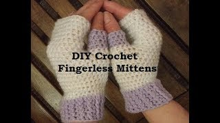 Crochet Fingerless Mittens Pattern Tutorial