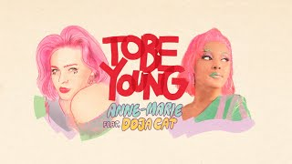 Anne-Marie - To Be Young (feat. Doja Cat) [Official Lyric Video]