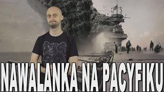 Nawalanka na Pacyfiku – bitwa o Midway. Historia Bez Cenzury