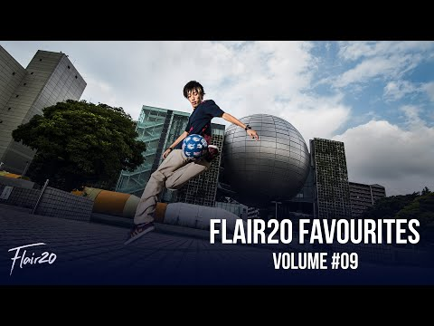 Flair20 Favourites - Volume #09 | Freestyle Football 2021