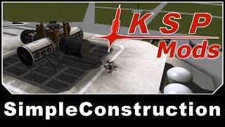 KSP Mods - SimpleConstruction