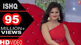 New Haryanvi Songs | Ishq | Latest Haryanavi DJ Songs 2017 | Mandeep Rana, Anjali Raghav | VOHM