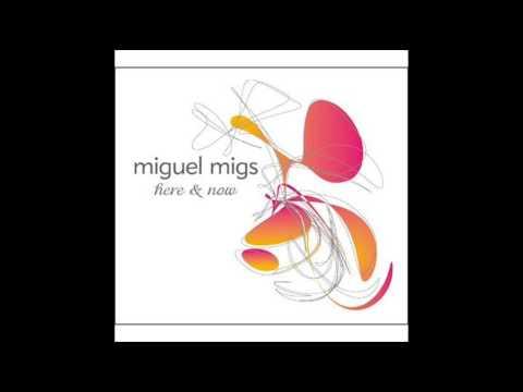 Miguel Migs - Bump Selecta