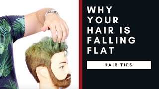 Why Your Hair is Falling Flat - TheSalonGuy