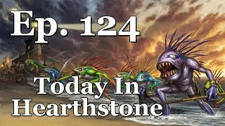 Today In Hearthstone Ep. 124 Something's Fishy