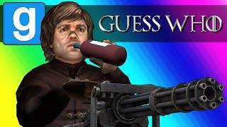 Gmod Guess Who Funny Moments - Game of Thrones Edition! (Garry