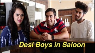 Desi Boys in City Saloon - | Lalit Shokeen Films |