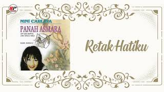 Download lagu Nini Carlina Retak Hatiku Mp3