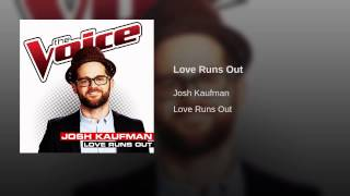 Love Runs Out (The Voice Performance)