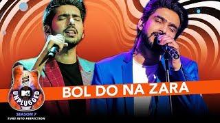 Bol Do Na Zara Unplugged | Armaan Malik  Amaal Mallik - MTV Unplugged Season 7 | T-Series