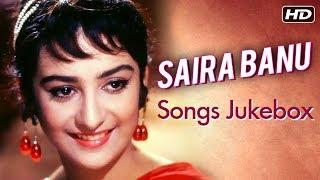 Saira Banu Songs Jukebox | Old Bollywood Songs Jukebox