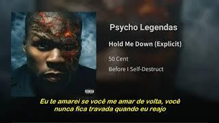 50 Cent - Hold Me Down (Legendado)