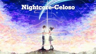 Nightcore - Celoso by Lele Pons