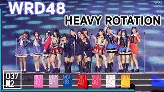 190127 WRD48 - Heavy Rotation @ AKB48 Group Asia Festival 2019 [Fancam 4K 60p]
