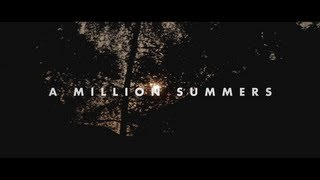 """The Lonely Together - """"A Million Summers"""""""