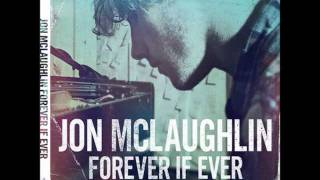 Without You Now- Jon Mclaughlin