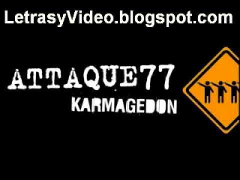 Attaque 77 - Vortice (Video y Letra)