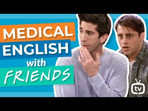 Learn English Vocabulary for the Body & Doctors | Friends