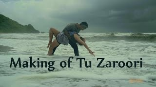 Making of song Tu Zaroori - ZiD