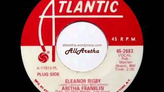 """Aretha Franklin - Eleanor Rigby / It Ain't Fair - 7"""" DJ Promo - 1969"""