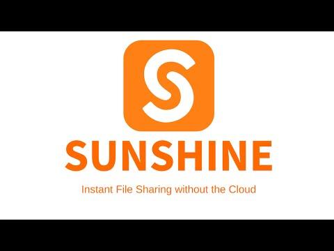 Video of Sunshine - Large File Sharing