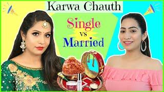 Karwa Chauth - SINGLE vs MARRIED | #Beauty #SkinCare #Sketch #Fun #Anaysa #ShrutiArjunAnand