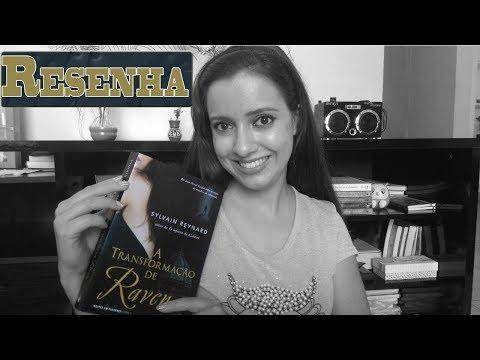 A TRANSFORMACAO DE RAVEN (Resenha) | Sonho Lindo de um Leitor #39