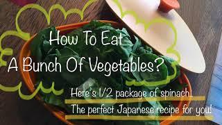 Ohitashi (Japanese Spinach salad)