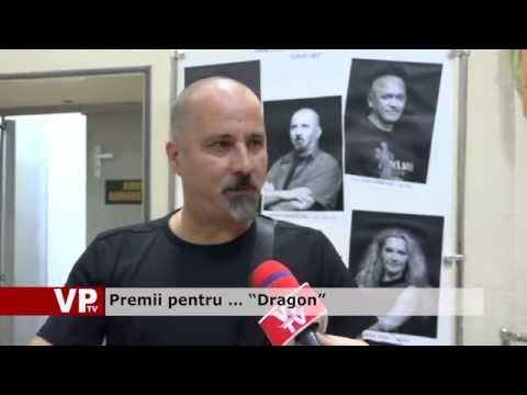 """Premii pentru … """"Dragon"""""""