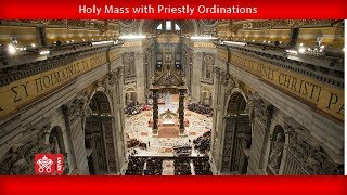 Pope Francis - Holy Mass with Priestly Ordinations 2018-04-22