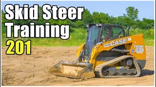 How to Operate a Skid Steer - Advanced // Heavy Equipment Operator