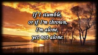 Alone Yet Not alone _ Joni Eareckson Tada - Worship Video with lyrics