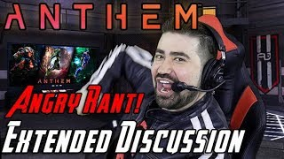 Anthem Angry Rant! - Extended Review Discussion