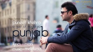 Punjab - A Gust Of Nostalgia  Puneet Khehra
