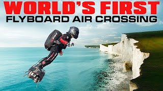 Flyboard Air World First - Flying Frenchman Cross English Channel on Jet Hoverboard